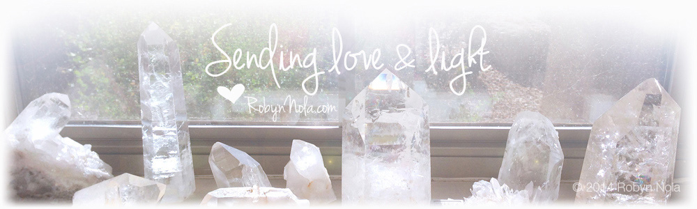 Sending Love and Light Robyn Nola