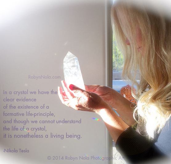 Illuminated Soul-Art by Robyn Nola Tesla Crystal Quote