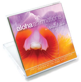 Aloha Affirmations: Positive Affirmations paired with the Aloha Spirit by Robyn Nola